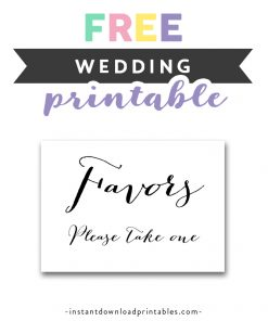 image relating to Free Printable Please Take One Sign known as Wedding day Symptoms Archives - Prompt Down load Printables